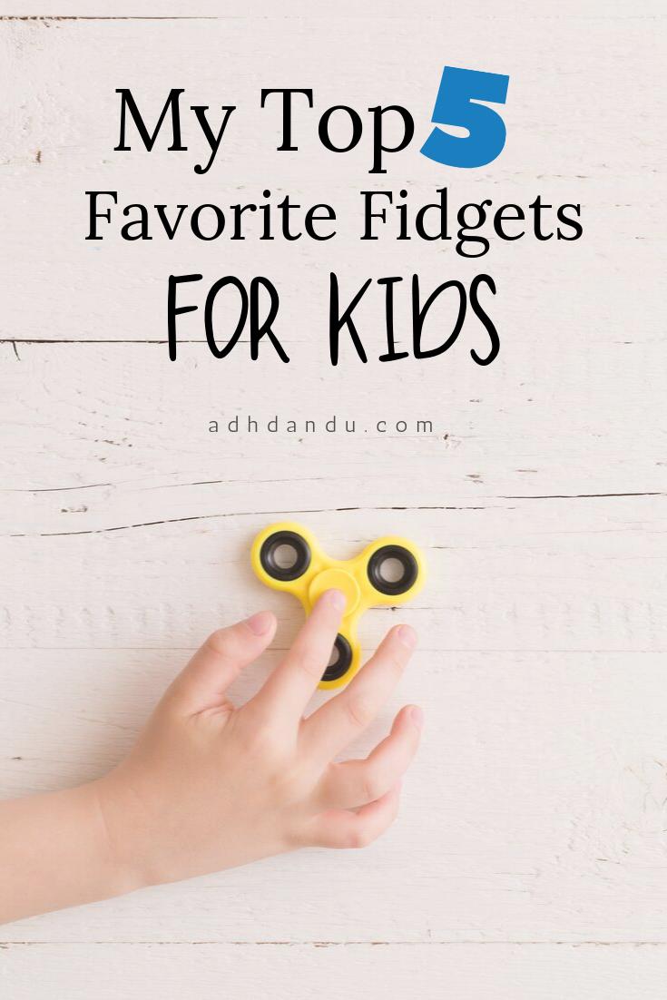 My Top Five Favorite Fidgets for Kids